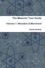 Masonic Tour Guide - Volume 1 (Paperback)