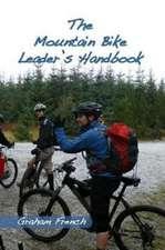The Mountain Bike Leader's Handbook