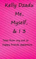 Me, Myself,& I Book 3