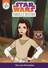 Star Wars Forces of Destiny The Leia Chronicles