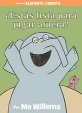 ¿Estás lista para jugar afuera? (Spanish Edition)