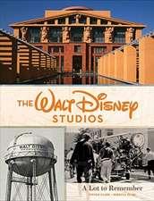 The Walt Disney Studios: A Lot to Remember