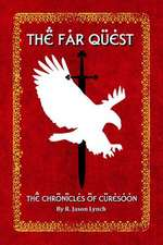 The Far Quest (the Chronicles of Curesoon - Book One)
