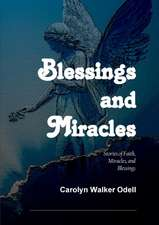 Blessings and Miracles