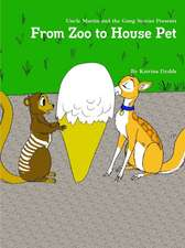 From Zoo to House Pet