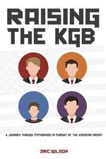 Raising the KGB