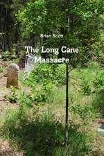 The Long Cane Massacre