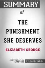 Summary of the Punishment She Deserves by Elizabeth George