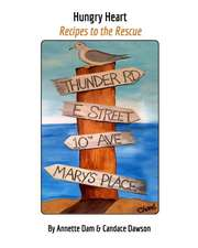 Hungry Heart - Recipes to the Rescue