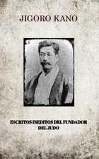 Jigoro Kano, Escritos Ineditos del Fundador del Judo