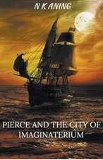 Pierce and the City of Imaginaterium