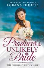 The Producer's Unlikely Bride