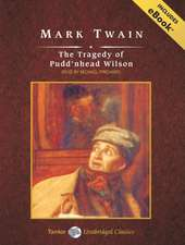 The Tragedy of Pudd'nhead Wilson, with eBook