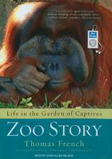 Zoo Story:  Life in the Garden of Captives
