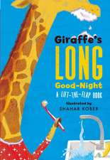 Giraffe's Long Good-Night: A Lift-the-Flap Book