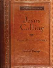 Jesus Calling: Enjoying Peace in His Presence, large text brown leathersoft, with full Scriptures