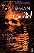Sandman Brief Lives Team History
