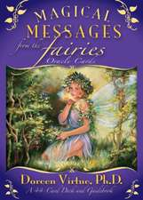Magical Messages from the Fairies Oracle Cards a 44-Card Deck and Guidebook:  10 Formas de Permitir Que Tu Grandeza Brille A Traves de Ti = Incredible You!