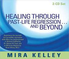 Healing Through Past-Life Regression... and Beyond:  Good Food, Good Health, Good Fun!