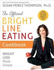 Official Bright Line Eating Cookbook
