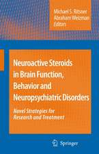 Neuroactive Steroids in Brain Function, Behavior and Neuropsychiatric Disorders: Novel Strategies for Research and Treatment