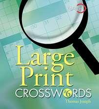 Large Print Crosswords #6