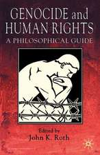 Genocide and Human Rights: A Philosophical Guide