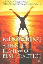 Mentoring: A Henley Review of Best Practice