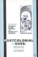 Postcolonial Moves: Medieval through Modern