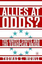 Allies at Odds?: The United States and the European Union