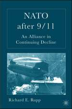 NATO After 9/11: An Alliance in Continuing Decline