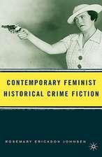 Contemporary Feminist Historical Crime Fiction