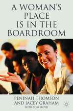 A Woman's Place is in the Boardroom