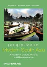 Perspectives on Modern South Asia: A Reader in Culture, History, and Representation
