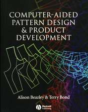 Computer–Aided Pattern Design and Product Development
