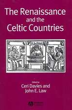 The Renaissance and the Celtic Countries