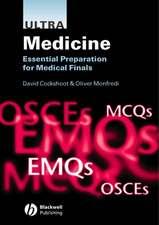 Ultra Medicine: Essential Preparation for Medical Finals