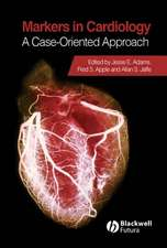 Markers in Cardiology: A Case–Oriented Approach
