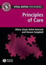 Vital Notes for Nurses: Principles of Care