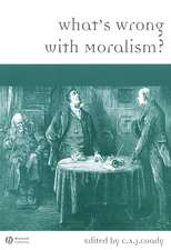 What′s Wrong with Moralism?