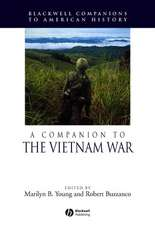 A Companion to the Vietnam War