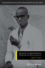 Black is Beautiful: A Philosophy of Black Aesthetics