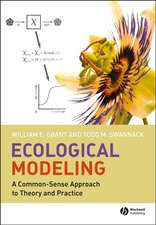 Ecological Modeling: A Common–Sense Approach to Theory and Practice