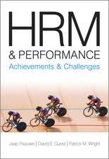 HRM and Performance: Achievements and Challenges