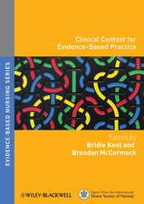Clinical Context for Evidence–Based Practice