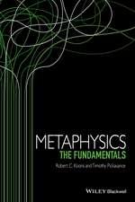 Metaphysics: The Fundamentals