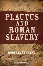 Plautus and Roman Slavery