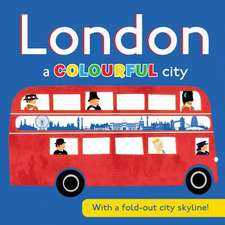 London:  A Colourful City
