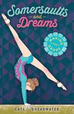 Somersaults and Dreams: Making the Grade
