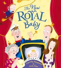 The New Royal Baby:  With a Pop & Play Spider Model